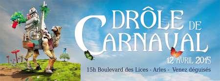 Drôle de Carnaval Arles