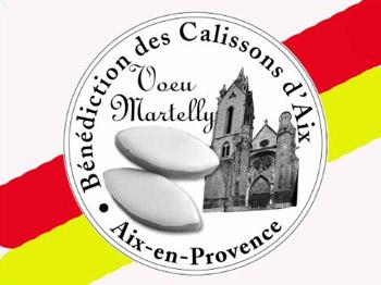 Benediction des Calissons d'Aix en Provence