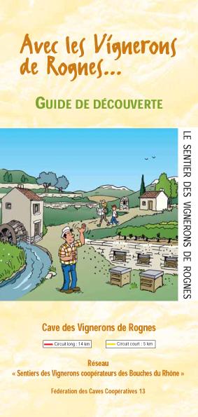 Sentier vigneron de Rognes
