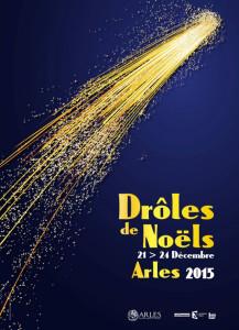 Drôles de Noel Arles 2015 provence