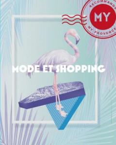 Guide shopping - La mode myprovence