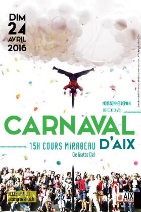 Carnaval - Nous sommes demain - Aix en Provence