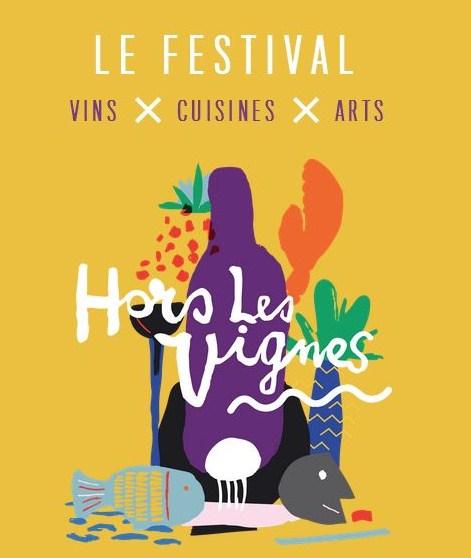 Vins X Cuisines X Arts = Festival Hors les vignes ! [Concours]