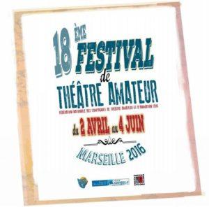 18e Festival de Théâtre amateur - Marseille - FNCTA