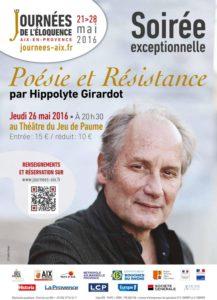 Poésie et Résistance - Hippolyte Girardot - Eloquence et résistance
