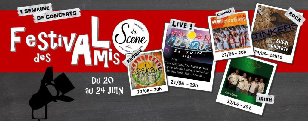 Festival des amis - La Scène Aix - Fête de la musique 2016