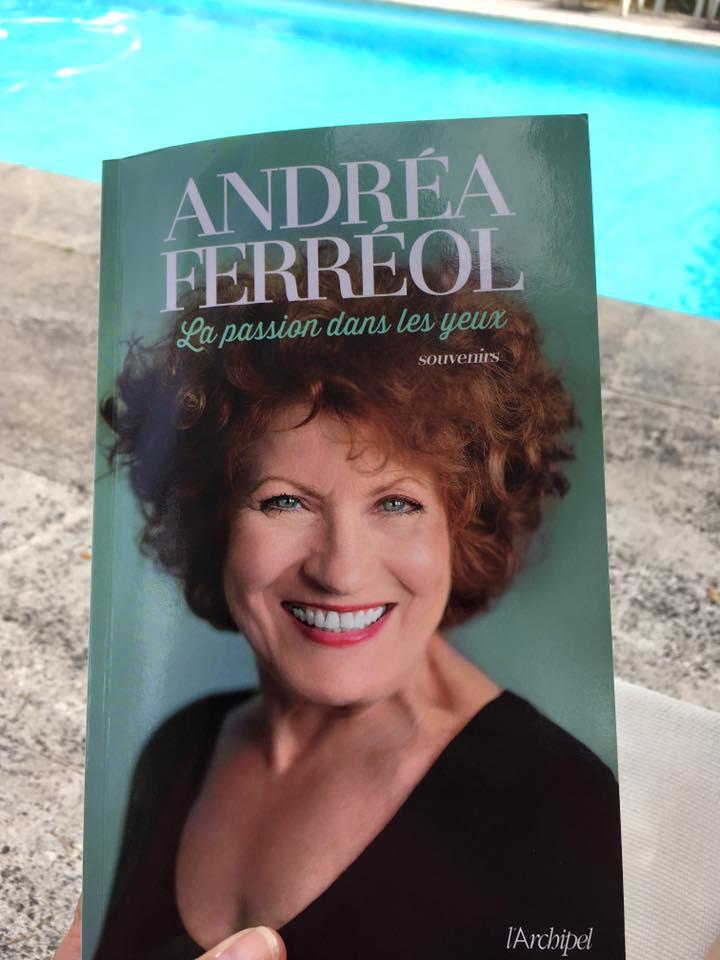 livre autobiographie - Andréa Férreol - La passion dans les yeux