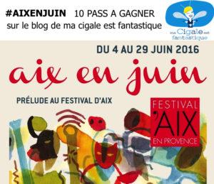 JEU/CONCOURS Aix en Juin ma Cigale est fantastique 6 JEU CONCOURS