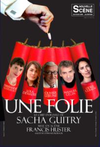 Une Folie - Sacha Guitry - des mots et des toiles