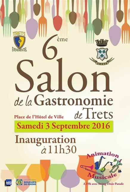6e salon gastronomie Trets - 2016