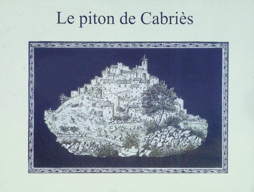 Le piton de Cabries - Journées du patrimoine 2016