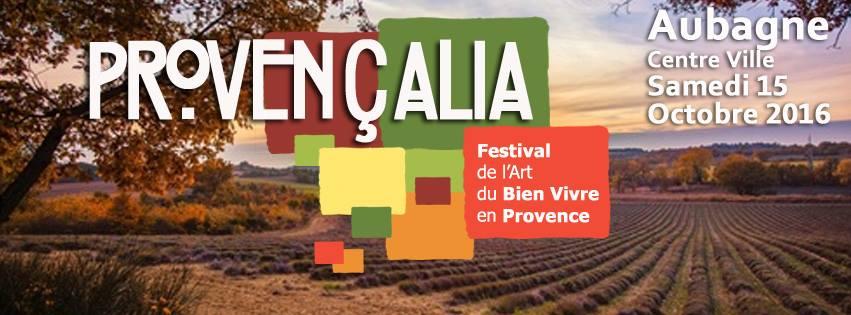 Provençalia Aubagne - Festival de l'Art de bien vivre en Provence