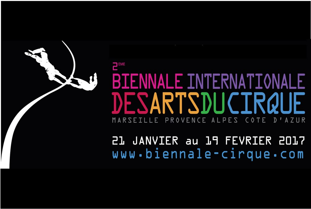2e Biennale Internationales des Arts du Cirque #BIAC2017