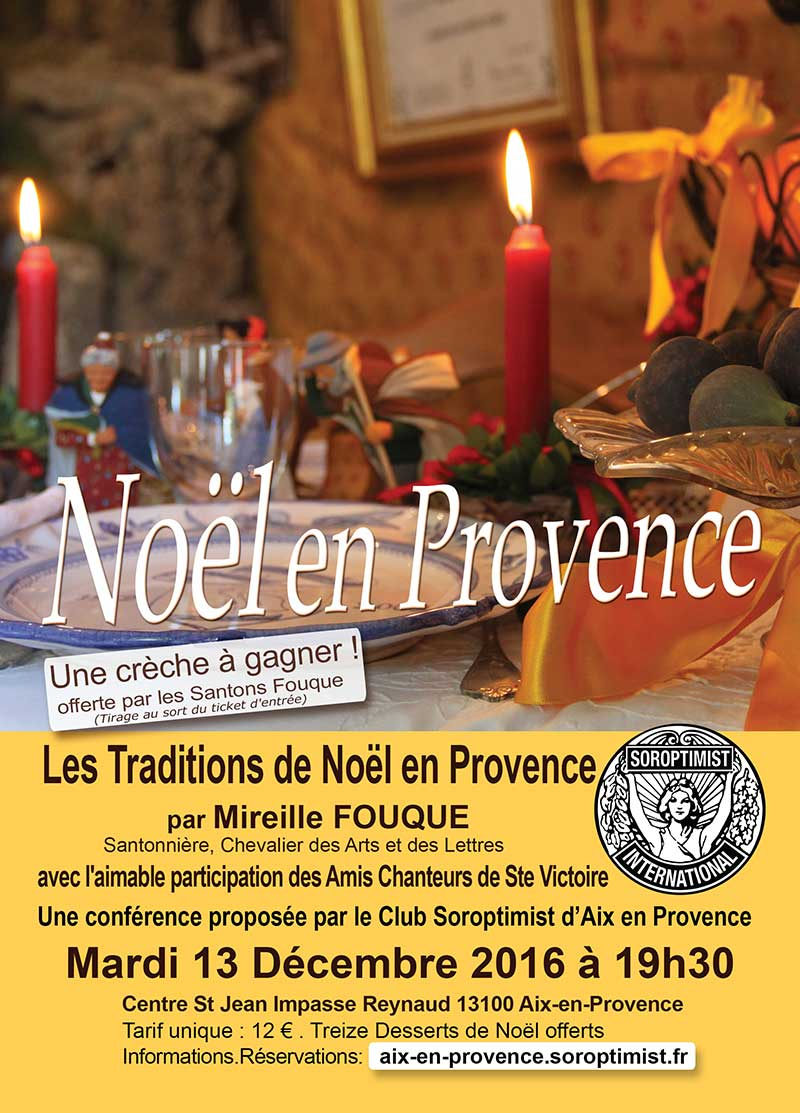 Les traditions de Noël en Provence par Mireille Fouque