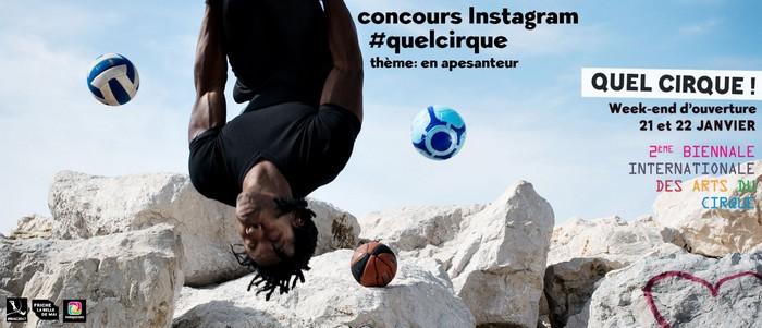 #quelcirque concours instagram