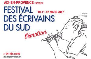 Fetival des écrivains du Sud 2017 Aix en Provence