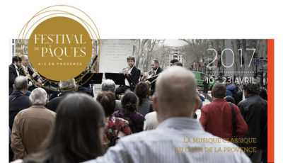 Le Festival de Pâques d'Aix en Provence, un Festival pour tous !