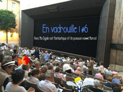 En Vadrouille #6 au Festival d'Aix en Provence avec Le poisson Marcel et ma Cigale !