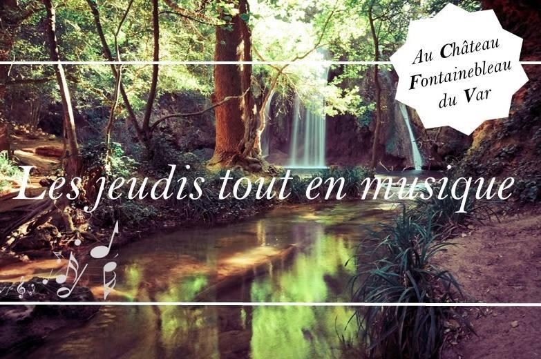 Les jeudis tout en musique au Château de Fontainebleau du Var