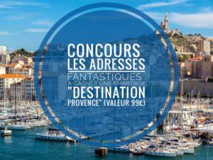 """Concours les adresses Fantastiques de ma Cigale Smartbox """"Destination Provence"""""""