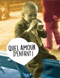 Quel Amour d'enfant - Expo Mp 2018
