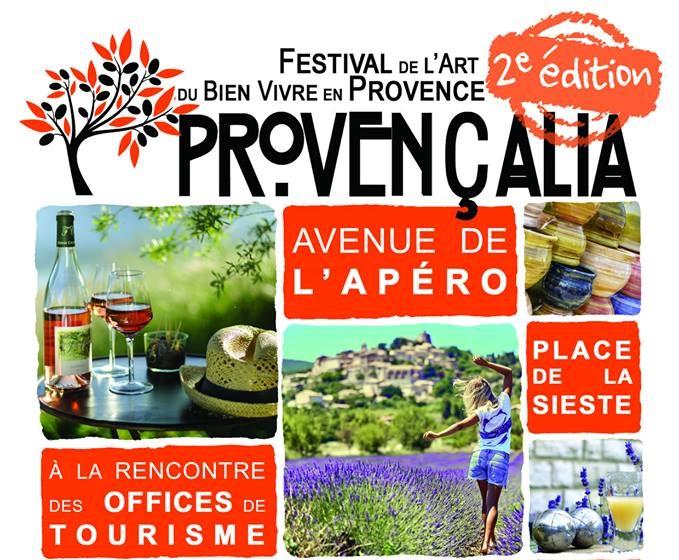 Provençalia, le festival de l'Art de bien vivre en Provence
