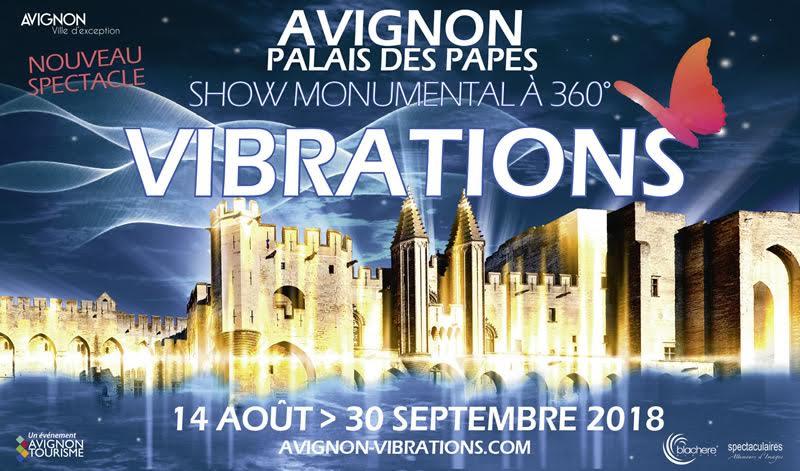Vibrations Show monumental à 360° - Avignon