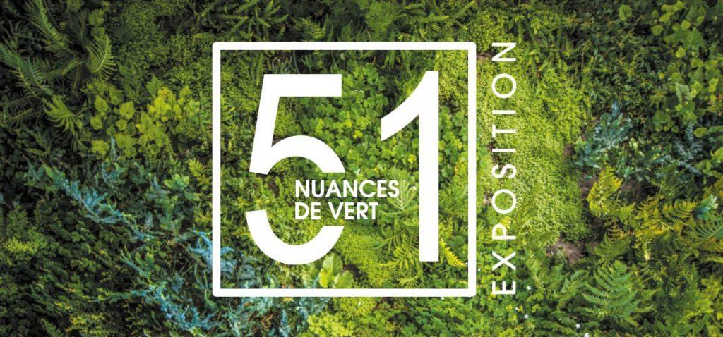Exposition 51 nuances de vert