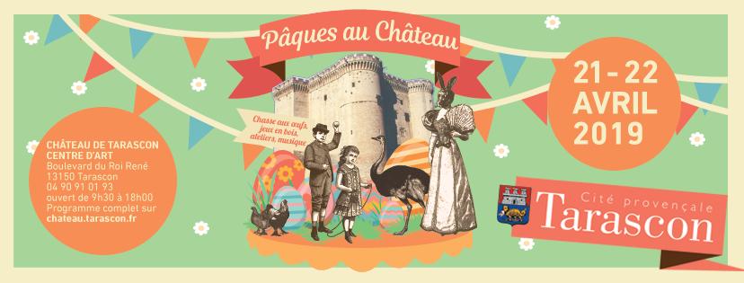 Pâques au Château Tarascon