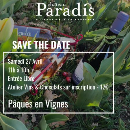 Pâques en Vigne au Château Paradis