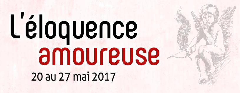 Les Journées de l'éloquence -L'éloquence amoureuse
