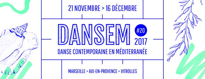 Dansem - Festival de Danse contemporaine en méditerranée 2017